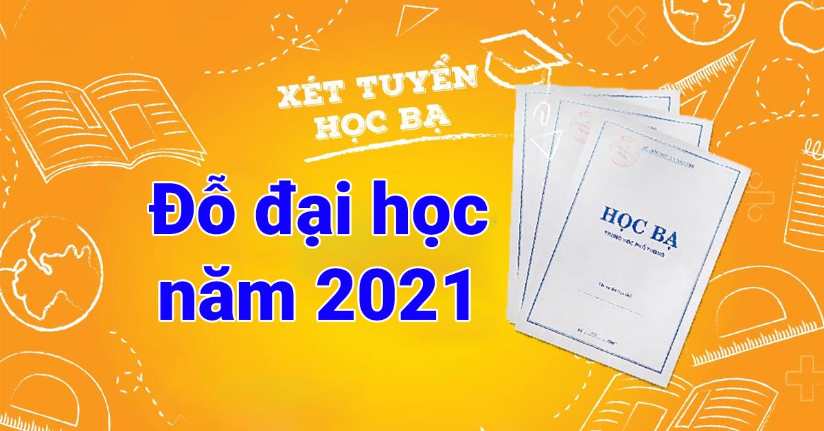 Danh sách và thời gian xét tuyển học bạ 2021 của các trường ĐH trên cả nước  – Thituyensinh.ican.vn